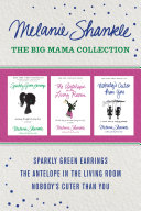 Pdf The Big Mama Collection: Sparkly Green Earrings / The Antelope in the Living Room / Nobody's Cuter than You