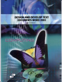 Design and Develop Text Documents (Word 2003)