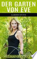 DER GARTEN VON EVE Garden of Eve GERMAN