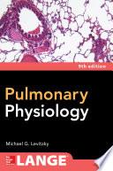 Pulmonary Physiology  Ninth Edition
