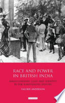 Race And Power In British India
