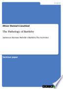 The Pathology of Bartleby