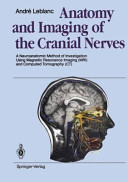 Anatomy and Imaging of the Cranial Nerves Book