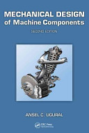 Mechanical Design of Machine Components, Second Edition