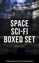 Space Sci-Fi Boxed Set: Intergalactic Wars, Alien Attacks & Space Adventure Novels [Pdf/ePub] eBook