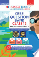 Oswaal CBSE Question Bank Class 12 Applied Mathematics Book Chapterwise   Topicwise Includes Objective Types   MCQ s  For 2022 Exam