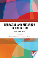 Narrative and Metaphor in Education