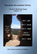 Energetic Invocations Series: A Book of Vibrational Change - Volumes 1-17 Pdf/ePub eBook