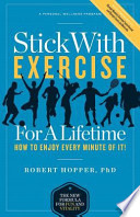 Stick With Exercise for a Lifetime