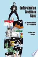 Understanding American Icons