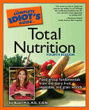 The Complete Idiot s Guide to Total Nutrition Book