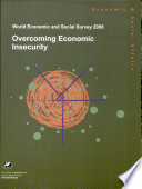 World Economic And Social Survey 2008 Overcoming Economic Insecurity
