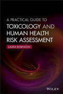 A Practical Guide to Toxicology and Human Health Risk Assessment [Pdf/ePub] eBook