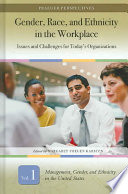 Gender, Race, and Ethnicity in the Workplace: Management, gender, and ethnicity in the United States