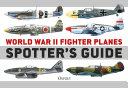 World War II Fighter Planes Spotter s Guide