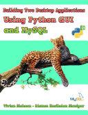 Building Two Desktop Applications Using Python GUI and MySQL
