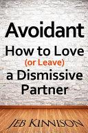 Avoidant