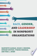 Race  Gender  and Leadership in Nonprofit Organizations