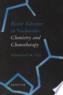Recent Advances in Nucleosides  Chemistry and Chemotherapy