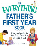 The Everything Father's First Year Book Pdf/ePub eBook
