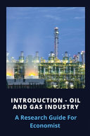 Introduction   Oil And Gas Industry Book