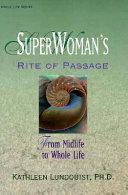 Superwoman s Rite of Passage