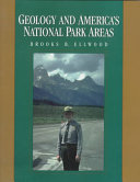 Geology and America s National Park Areas