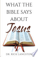 What The Bible Says About Jesus
