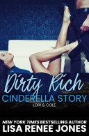 Dirty Rich Cinderella Story