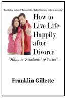 How to Live Life Happily after Divorce