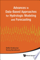 Advances in Data Based Approaches for Hydrologic Modeling and Forecasting Book