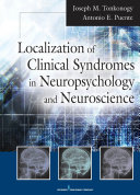 Localization of Clinical Syndromes in Neuropsychology and Neuroscience