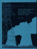 Cost and Quality of Fuels for Electric Utility Plants, (1994)