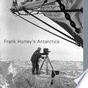 Frank Hurley s Antarctica
