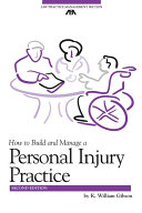How to Build and Manage a Personal Injury Practice