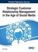 Strategic Customer Relationship Management in the Age of Social Media