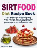 Sirtfood Diet Recipe Book Pdf/ePub eBook