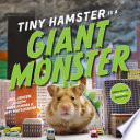 Tiny Hamster Is A Giant Monster