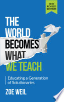 The World Becomes What We Teach