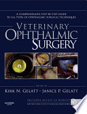 Veterinary Ophthalmic Surgery   E Book Book