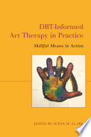 DBT Informed Art Therapy in Practice
