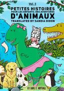Petites Histoires Pour Les Enfants: Extraordinaires Aventures D'Animaux - Vol.3