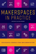 link to Makerspaces in practice : successful models for implementation in the TCC library catalog