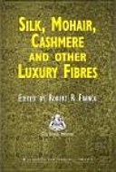 Silk  Mohair  Cashmere and Other Luxury Fibres