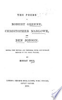 The Poems of Robert Greene  Christopher Marlowe  and Ben Jonson