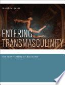 Entering Transmasculinity