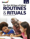 The First 30 Days of School  Routines   Rituals 3 6 Book