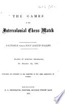 The Games of the Intercolonial Chess Match Book PDF