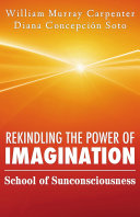 Rekindling the Power of Imagination