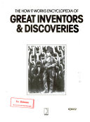 The How it Works Encyclopedia of Great Inventors & Discoveries